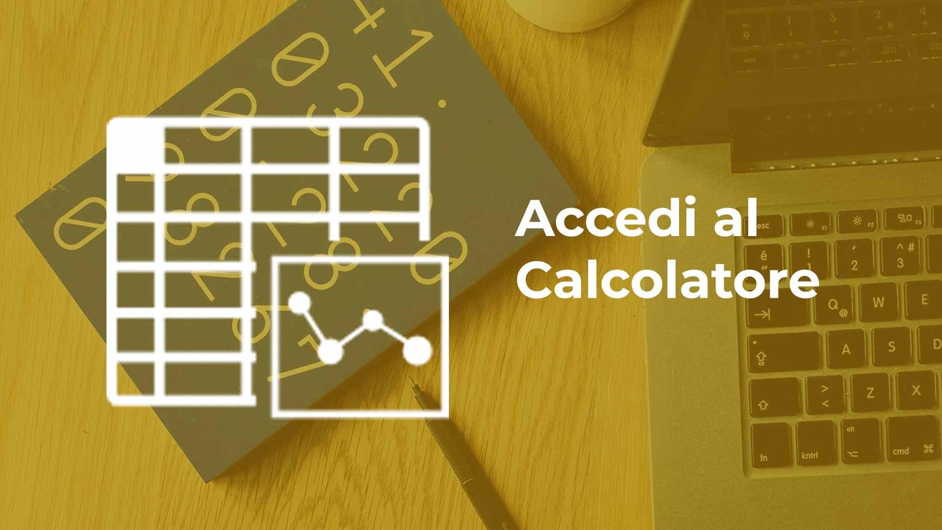 Accedi al calcolatore e scopri quant'è efficace il tuo marketing!